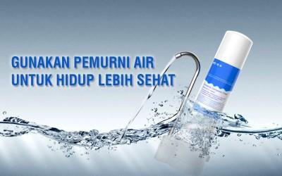 Gunakan Pemurni Air Untuk Hidup Lebih Sehat